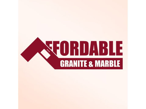 Affordable Granite and Tile - Construction Services