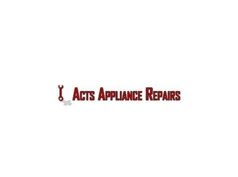 Acts Appliance Repairs - Redlands - Electrical Goods & Appliances