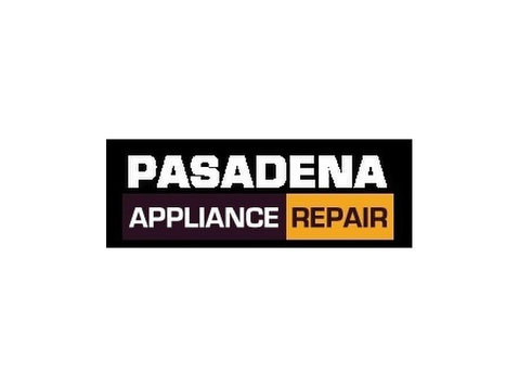 Pasadena Appliance Repair - Home & Garden Services