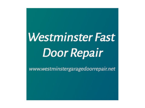 Westminster Fast Door Repair - Construction Services