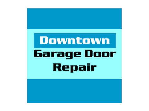Downtown Garage Door Repair - Construction Services