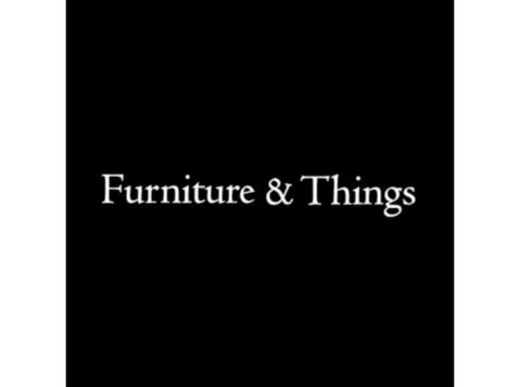 Furniture & Things - Furniture