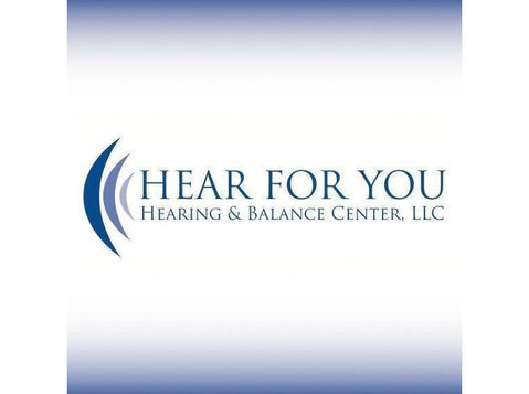Hear For You Hearing & Balance Center, Llc - Hospitals & Clinics