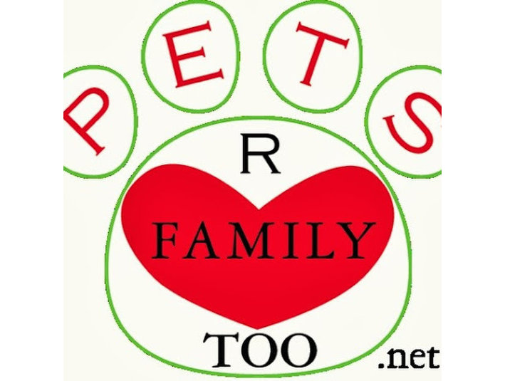 Pets R Family Too - Pet services