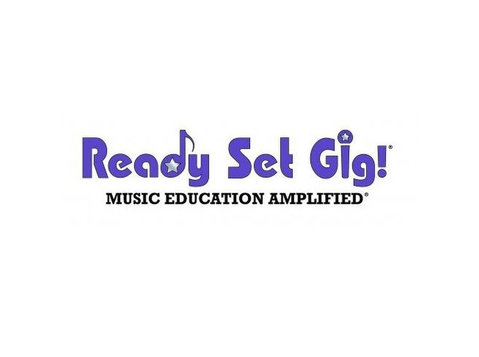 Ready Set Gig! Music Education Amplified - Music, Theatre, Dance