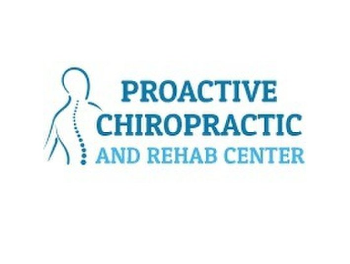 Proactive Chiropractic and Rehab Center - Alternative Healthcare