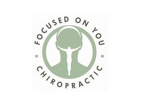 Focused On You Chiropractic - Alternative Healthcare