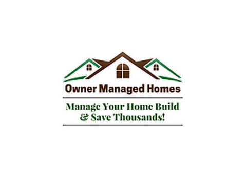 Owner Managed Homes - Builders, Artisans & Trades