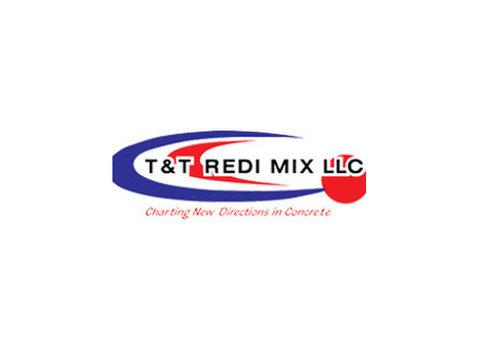 T&t Redi Mix Llc - Construction Services