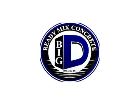 Big D Ready Mix Concrete - Construction Services