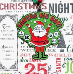2019 Santa's Big Day 1 Mile, 5k, 10k, 13.1, 26.2