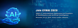 2020 2nd International Conference on Frontiers of Mathematics and Artificial Intelligence Cfmai 2020