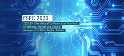 2020 2nd International Conference on Frontiers of Systems, Process and Control (fspc 2020)
