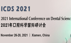 2021 International Conference on Dental Science (icds 2021)