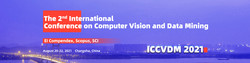 2021 2nd International Conference on Computer Vision and Data Mining(ICCVDM 2021)