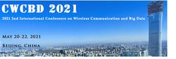 2021 2nd International Conference on Wireless Communication and Big Data (cwcbd 2021)