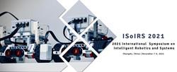 2021 2nd International Symposium on Intelligent Robotics and Systems (ISoIRS 2021)