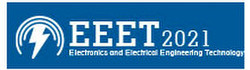 2021 4th International Conference on Electronics and Electrical Engineering Technology (eeet 2021)