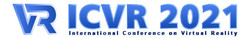 2021 Ieee 7th International Conference on Virtual Reality(ICVR 2021)
