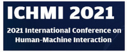 2021 International Conference on Human–Machine Interaction (ichmi 2021)