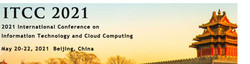 2021 International Conference on Information Technology and Cloud Computing (itcc 2021)