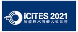 2021 International Conference on Intelligent Technology and Embedded Systems (icites 2021)
