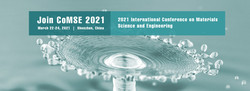 2021 International Conference on Materials Science and Engineering (CoMSE 2021)