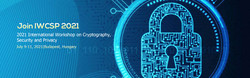 2021 International Workshop on Cryptography, Security and Privacy (iwcsp 2021)
