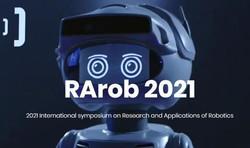 2021 International symposium on Research and Applications of Robotics (RArob 2021)