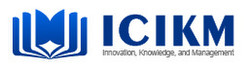 2022 11th International Conference on Innovation, Knowledge, and Management (icikm 2022)