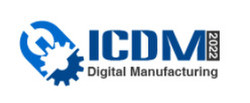 2022 2nd International Conference on Digital Manufacturing (icdm 2022)