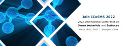 2022 International Conference on Smart Materials and Surfaces (ICoSMS 2022)