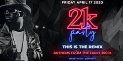 2k Party: This Is The Remix - Hip Hop and RandB from The Early 2000s