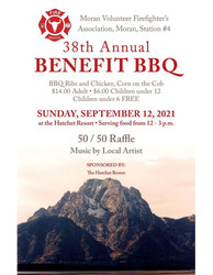 38th Annual Benefit Bbq for the Moran Volunteer Firefighter Association