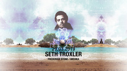 7th Anniversary with Seth Troxler & Guy Laliberté