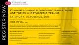 8th Annual Los Angeles Orthopedic Trauma Course