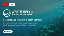 8th Annual World Ocean Summit Virtual Week 2021