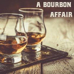 A Bourbon Affair