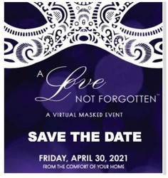 A Love Not Forgotten Virtual Gala and Auction Event