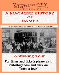 A Macabre History of Nampa: A Walking Tour