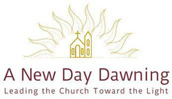 A New Day Dawning: Leading the Church Toward the Light