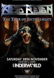Acid Reign at The Underworld Camden - London