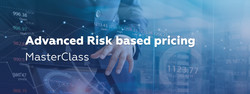 Advanced Risk Based Pricing MasterClass