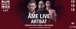 Âme Live & Artbat at Blue Marlin Ibiza Uae