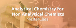 Analytical Chemistry for Non Analytical Chemists MasterClass