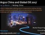Argus China and Global Oil 2017