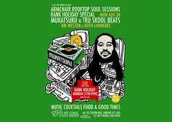 Armchair Rooftop Soul Sessions - Bank Holiday Monday Special with Mukatsuku x Tru Skool Beats - Free