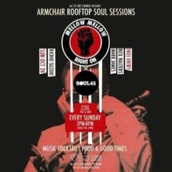 Armchair Rooftop Soul Sessions - Mellow Mellow Right On x Soul 45