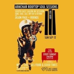 Armchair Rooftop Soul Sessions - South East Salon in Session with Jason Page and Friends - Free