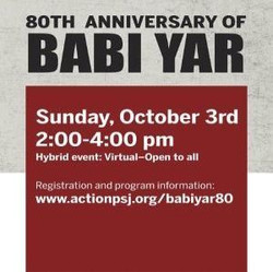 Babi Yar 80th Anniversary Commencement --Virtual and In-Person 10/03/21 www.actionpsj.org/babiyar80